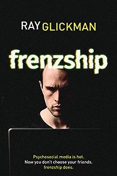 Frenzship by [Glickman, Ray]