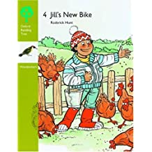 Oxford Reading Tree: Stages 6-7: Woodpeckers Anthologies: 4: Jill's New Bike (Oxford Reading Tree Branches)