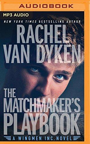 The Matchmaker's Playbook (Wingmen Inc.) by Rachel Van Dyken (2016-04-05)