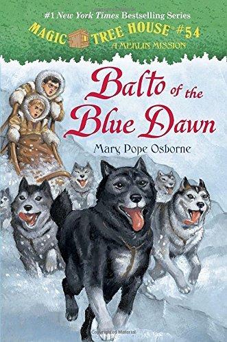 Balto of the Blue Dawn (Magic Tree House (R)) by Mary Pope Osborne (2016-01-05)
