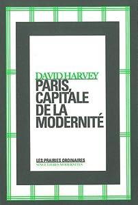 vignette de 'Paris, capitale de la modernité (David W. Harvey)'