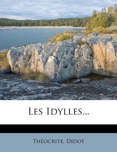 Les Idylles...