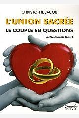L'union sacrée : Le couple en questions Broché