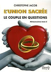 L'union sacrée : Le couple en questions