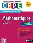 Math�matiques - Tome 1 - CRPE 2017