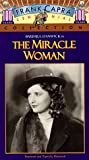 The Miracle Woman [VHS]