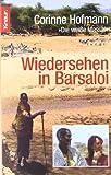 Wiedersehen in Barsaloi - Corinne Hofmann