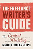 The Freelance Writer's Guide to Content Marketing