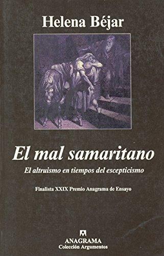 El mal samaritano (Argumentos) por Helena Béjar