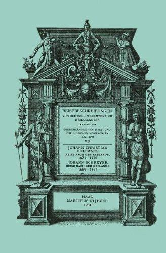 Reise nach dem Kaplande, nach Mauritius und nach Java 1671–1676: Neu Herausgegeben nach der zu Cassel im Verlag von Johann Friederich Hertzog im Jahre ... Ostindischen Kompagnien 1602-1797, Band 7)