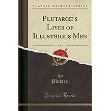 Plutarch's Lives of Illustrious Men, Vol. 2 (Classic Reprint)