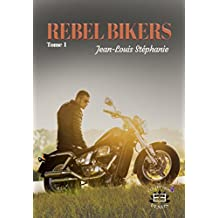 Rebel bikers: Tome 1