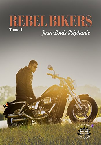 Rebel bikers par [Jean-Louis, Stéphanie]