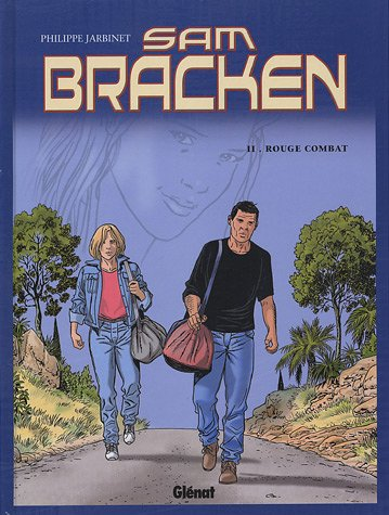 Sam Bracken, Tome 2 : Rouge combat