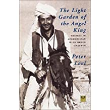 Light Garden of the Angel King: Travels in Afghanistan (Pallas Guides)