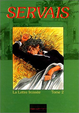 La Mémoire des arbres, tome 8 : La Lettre froissée 2