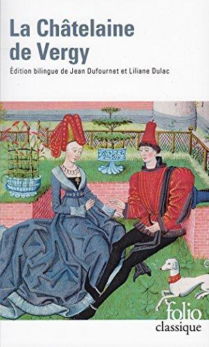 La Châtelaine de Vergy par Jean Dufournet