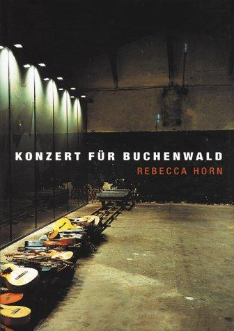 Rebecca Horn: Concert for Buchenwald por Doris Von Drahten