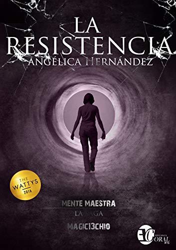 LA RESISTENCIA DEL NORTE: SAGA MENTE MAESTRA III