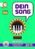 Dein Song 2015: Die Noten. Klavier, Gitarre und Singstimme. Ausgabe mit mp3-CD.