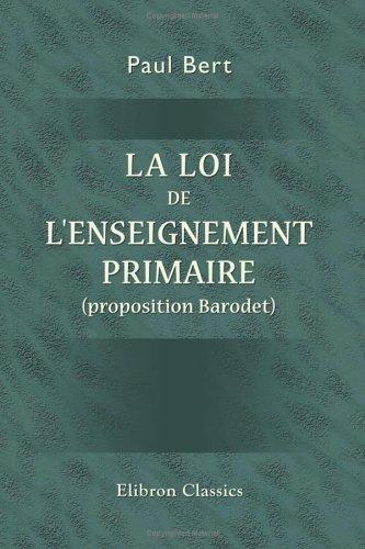 La loi de l'enseignement primaire (proposition...