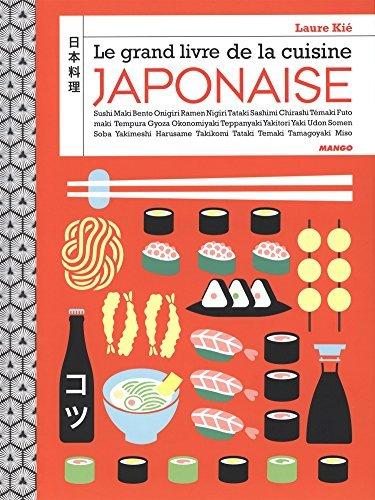 Le grand livre de la cuisine japonaise by Laure Ki?