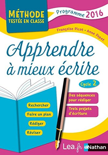 Apprendre à mieux écrire au Cycle 2 par Françoise Picot
