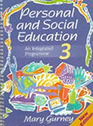 Personal and Social Education - An Integrated Programme 3 New Edition: Pack 3 (Personal & Social Education)