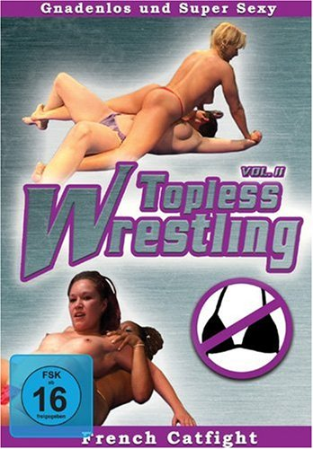 Topless Wrestling Vol. 2 - French Catfight