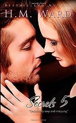 Secrets Vol. 5: Volume 5 by H.M. Ward (2013-03-21)