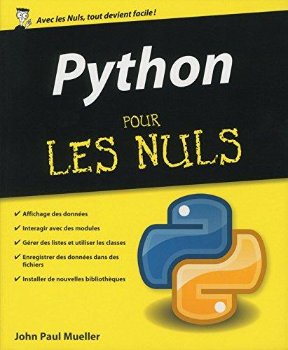 Python pour les Nuls par John Paul MUELLER