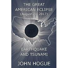 Great American Eclipse: Earthquake and Tsunami (English Edition)