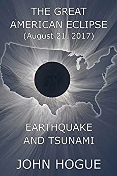 Great American Eclipse: Earthquake and Tsunami (English Edition) di [Hogue, John]