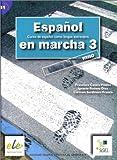 Español en marcha 3 alumno (Espanol en Marcha)