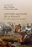 Histoire militaire de la France - Format Kindle - 9782262076818 - 16,99 €
