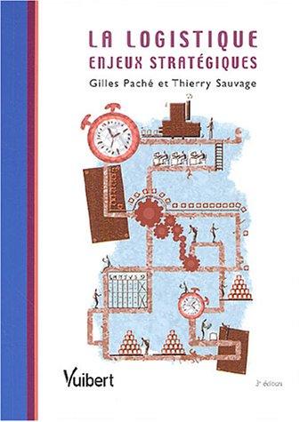 La logistique : Enjeux stratégiques