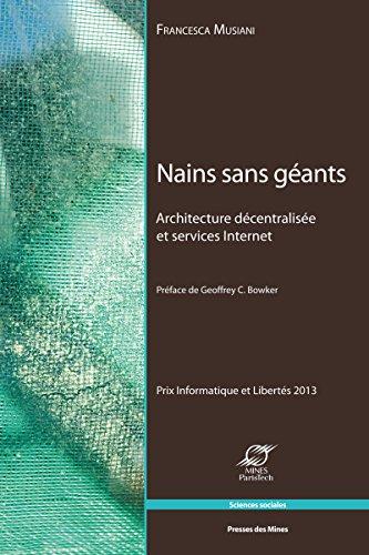 Nains sans gants: Architecture dcentralise et services Internet