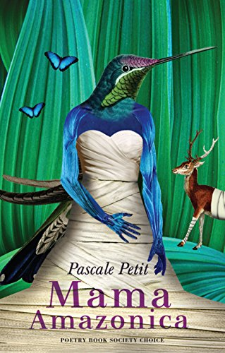 Mama Amazonica (English Edition) eBook: Pascale Petit ...