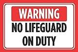 GigiEU Warnschild mit Aufschrift No Lifeguard On Duty, Rot-Weiß-Schwarz, horizontaler Druck, für Pool Schwimmen, Außenbereich, Warnhinweis – Aluminium, 25,4 x 17,8 cm