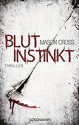 Blutinstinkt: Thriller (German Edition)