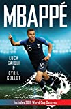 Mbappé (Luca Caioli) (English Edition)