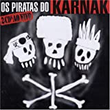 Songtexte von Karnak - Os Piratas do Karnak