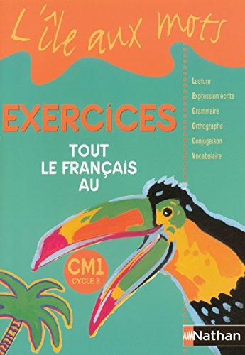 L'ile aux mots CM1 : Cahier d'exercices