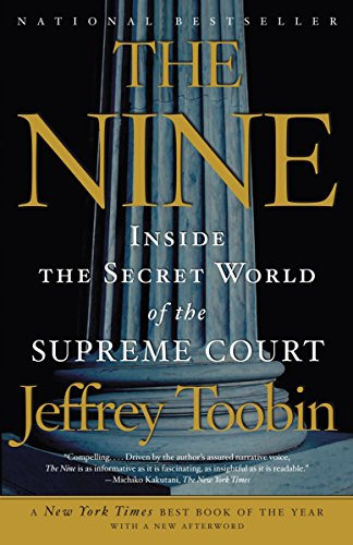 The Nine: Inside the Secret World of the Supreme Court PDF Books