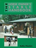 The Horse Owner's Stable Handbook