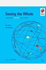 Seeing the Whole: Mapping the Extended Value Stream (Lean Enterprise Institute) Spiral-bound