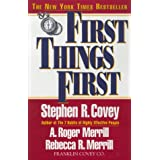 FIRST THINGS FIRST BY Covey, Stephen R.(Author)01-1996( Paperback )