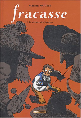 Fracasse, tome 1 : Le Dernier des Sigognac