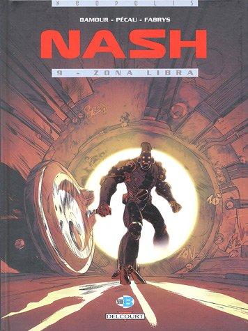 Nash, Tome 9 : Zona Libra
