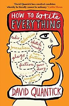 How to Write Everything von [Quantick, David]